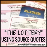 Using Quotes and Paraphrase in Literary Analysis: The Lott