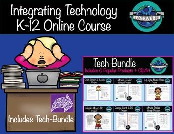 Integrating Technology K-12 Online Course