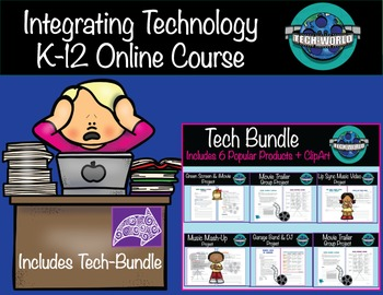 Integrating Technology K-12 Online Course