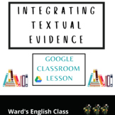 Integrating Textual Evidence Lesson