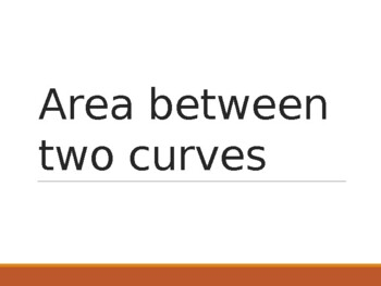 Integration - Area between two curves