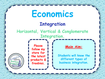 Integration - Horizontal, Vertical & Lateral Intergration - Mergers & Takeovers