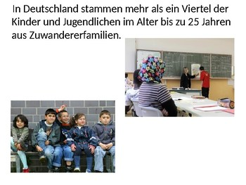 Integration / Multicultural Germany / Immigration in Germany