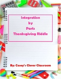 Integration by Parts Thanksgiving Riddle