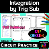 Integration by Trig Substitution Circuit Style Practice  A