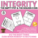 Integrity:Life Lessons-Lower and Upper Elementary-The Empty Pot &The Golden Coin