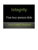 Integrity Skits