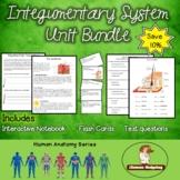 Integumentary System Unit Bundle!