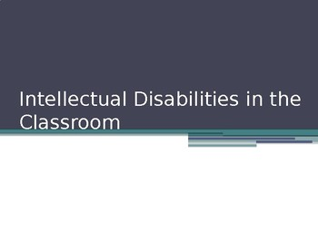 Intellectual Disabilities in the Classroom