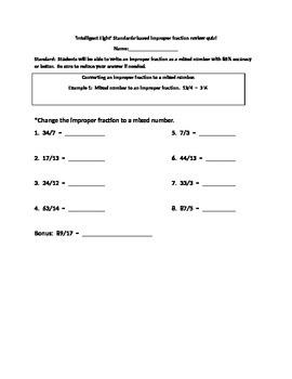Intelligent Eight Standards-based Improper Fraction Review Quiz!