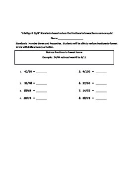 Intelligent Eight Standards-based reducing/and converting fractions quiz