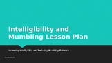 Intelligibility and Mumbling Lesson Plan