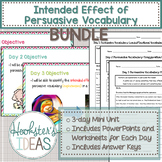 Intended Effect of Persuasive Vocabulary BUNDLE