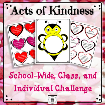 Intentional Acts of Kindness IV Individual, Class, and School-Wide Challenge