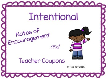 Intentional Notes of Encouragement and Teacher Coupons