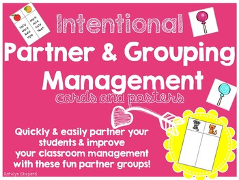 Intentional Partner & Grouping Management Cards and Posters