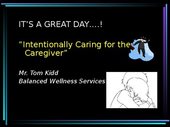 Intentionally Caring for the Care-giver