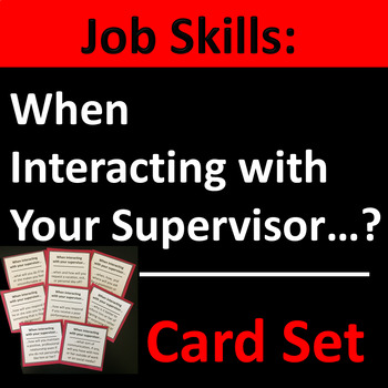 Interacting With Your Supervisor Card Set Group Activity
