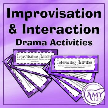 Interaction and Improvisation - Drama Activities