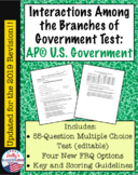 Interactions Among the 3 Branches Test: AP® U.S. Government (2019 Redesign)