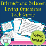 Interactions Between Living Things (Symbiosis) Task Cards
