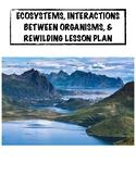 Interactions between organisms & Rewilding LP