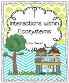 Interactions in Ecosystem Full Unit