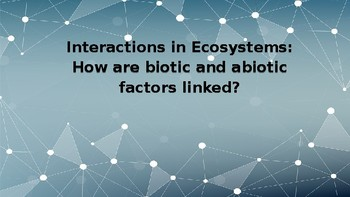 Interactions in Ecosystems Card Sort/Collaborative Activity PPT