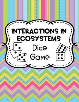 Interactions in Ecosystems Dice Game