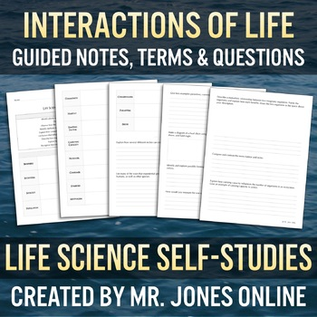 Interactions of Life: Guided Notes / Self Study