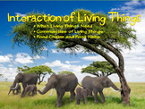 Interactions of Living Things PowerPoint and Interactive S