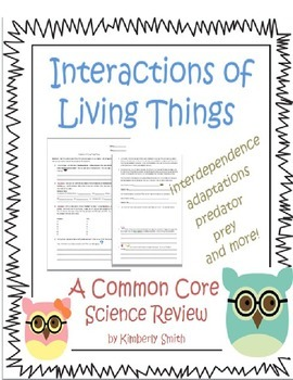 Interactions of Living Things Science Review
