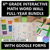 Interactive 6th Grade Math Word Wall FULL-YEAR Bundle with Google Forms
