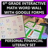 Interactive 6th Grade Math Word Wall Financial Literacy with Google Forms