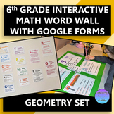 Interactive 6th Grade Math Word Wall Geometry Set with Google Forms