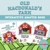 Interactive Adapted Book - Old MacDonald's Farm