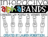 Interactive Alphabands Watch- McGraw Hill Wonders