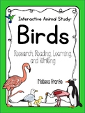 Interactive Animal Study: Birds ( Research, Reading, Learning,  and Writing )