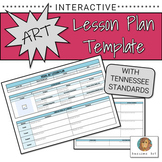 Interactive Art Lesson Plan Template with Tennessee Standards
