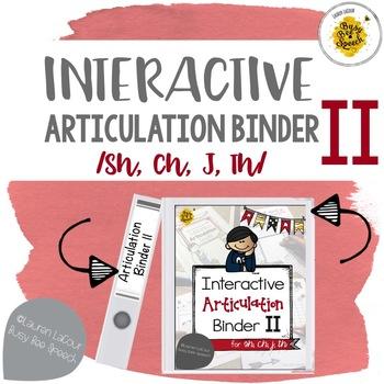Interactive Articulation Binder 2: sh/ch/J/th