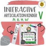 Interactive Articulation Binder 5: p/b/m/w