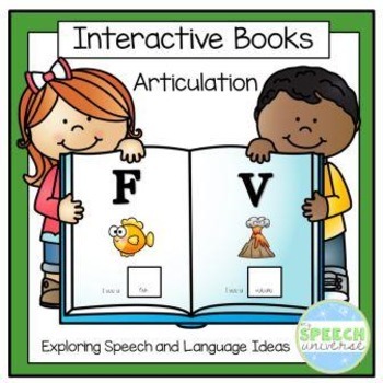 Articulation Interactive Books: F and V