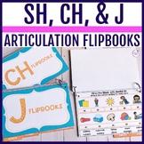 Interactive Articulation Flipbooks: /sh, ch, dj/