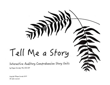 Interactive Auditory Comprehension Story Units