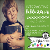 Interactive Bible Stories, Set 10: Catching Fish, Walk on
