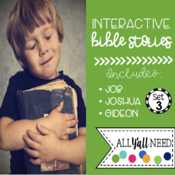Interactive Bible Stories, Set 3: Gideon, Job, & Joshua