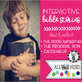 Interactive Bible Stories, Set 5: Good Samaritan, Prodigal Son, & Zacchaeus