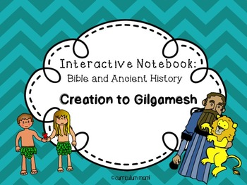 Old Testament Interactive Bible and History Notebook #1: Creation to Gilgamesh