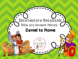 Interactive Bible and History Notebook #5: Daniel to Rome
