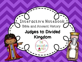 Interactive Bible and History Notebook #3: Judges to Divided Kingdom